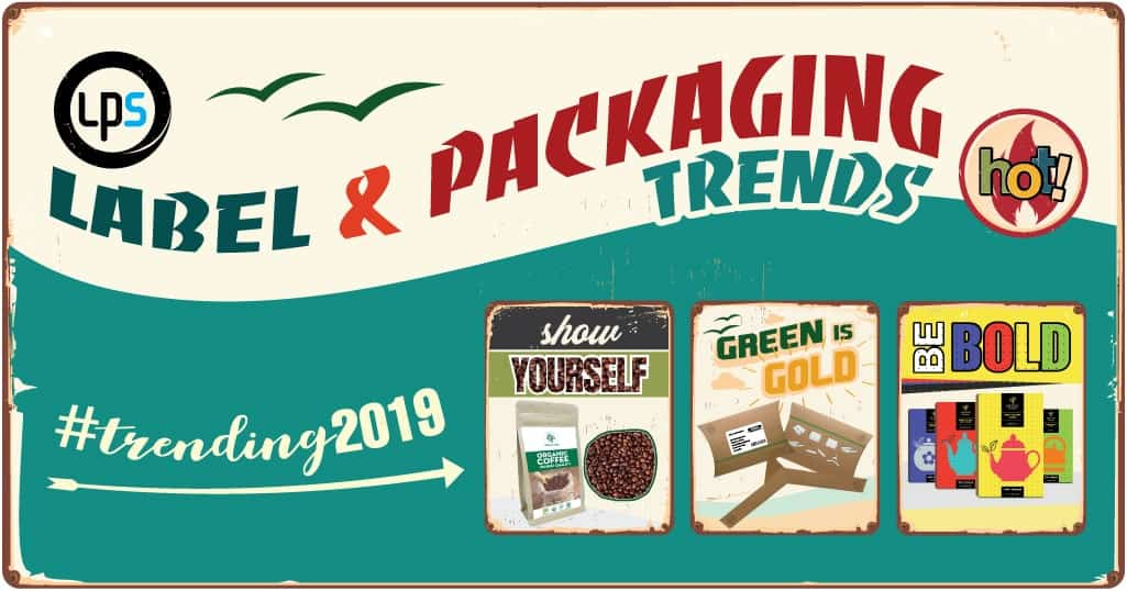 LPS label and packaging trends 2019